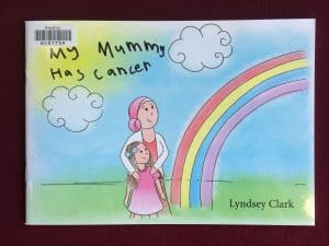 Cover image of My Mummy Has Cancer by Lyndsey Clark