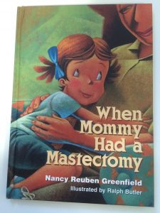 Cover image of When Mommy had a mastectomy