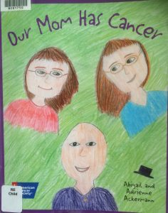 Cover image of Our Mom has cancer