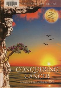 Cover of the book Conquering cancer. Shows sunset over water and three birds flying above the sun.